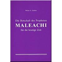 Die Botschaft des Propheten Maleachi für die heutige Zeit