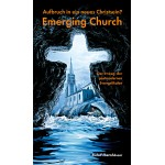 Aufbruch in ein neues Christsein? Emerging Church