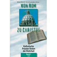 Von Rom zu Christus Band 1