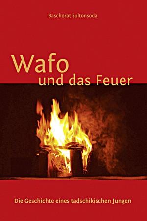 Wafo und das Feuer