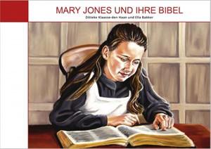Mary Jones und ihre Bibel