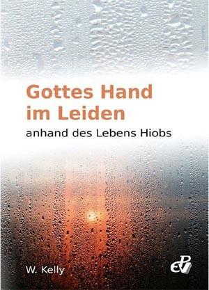 Gottes Hand im Leiden anhand des Lebens Hiobs