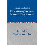 Erklärungen zum 1. und 2. Thessalonicher