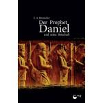 Der Prophet Daniel und seine Botschaft