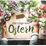 Die Lüge von Ostern