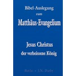 Bibel-Auslegung zum Matthäus-Evangelium