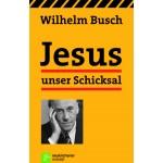 Jesus unser Schicksal - Orginalausgabe