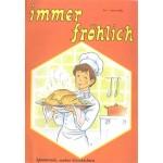 Immer fröhlich - Kinderzeitschrift Jg. 1990