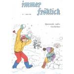 Immer fröhlich - Kinderzeitschrift Jg. 1995
