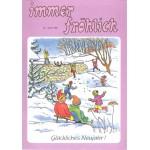 Immer fröhlich - Kinderzeitschrift Jg. 1998