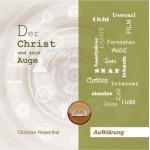 Der Christ und sein Auge