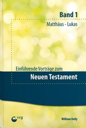Einführende Vorträge zum Neuen Testament