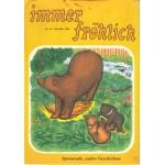 Immer fröhlich - Kinderzeitschrift Jg. 1983 - 1986